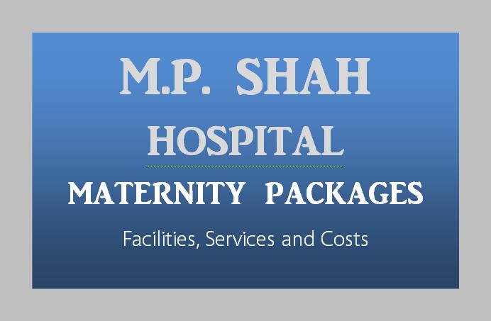 MP-Shah-Hospital-Maternity-Packages-Nairobi-Kenya-Toiduka-BabyloveNetwork