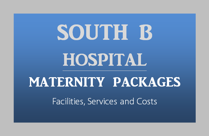 South-B-Hospital-Maternity-Packages-Nairobi-Kenya-Toiduka-BabyloveNetwork