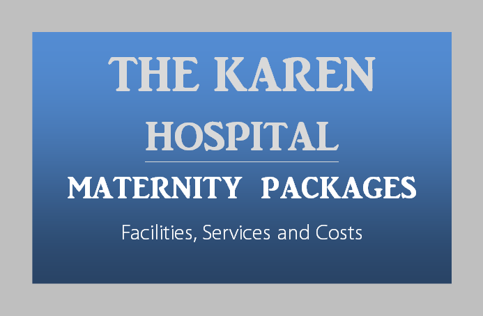 The-Karen-Hospital-Maternity-Packages-Nairobi-Kenya-Toiduka-BabyloveNetwork