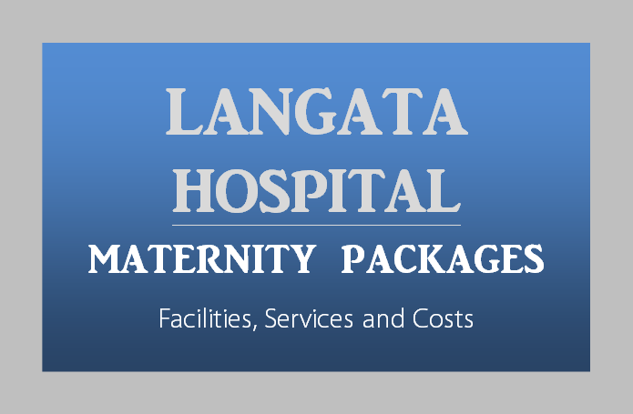 Langata-Hospital-Maternity-Packages-Nairobi-Kenya-Toiduka-BabyloveNetwork